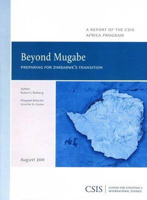 Beyond Mugabe: Preparing for Zimbabwe's Transition
