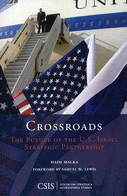 Crossroads: The Future of the U.S.-Israel Strategic Partnership