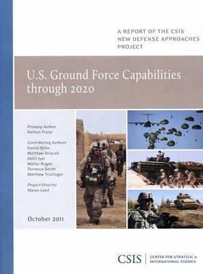 U.S. Ground Force Capabilities Through 2020