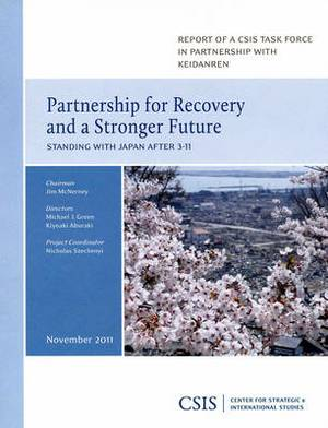 Partnership for Recovery and a Stronger Future: Standing with Japan After 3-11