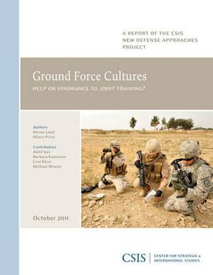 Ground Force Cultures: Help or Hindrance to Joint Training?