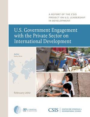 U.S. Government Engagement with the Private Sector on International Development