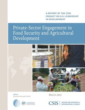 Private-Sector Engagement in Food Security and Agricultural Development