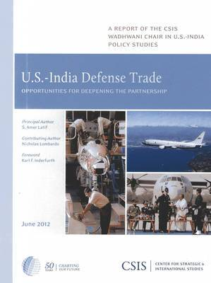 U.S.-India Defense Trade: Opportunities for Deepening the Partnership