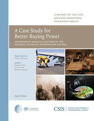 A Case Study for Better Buying Power: Information Analysis Centers of the Defense Technical Information Center