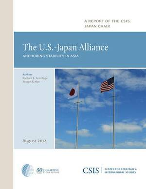 The U.S.-Japan Alliance: Anchoring Stability in Asia