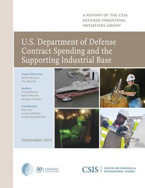 U.S. Department of Defense Contract Spending and the Supporting Industrial Base