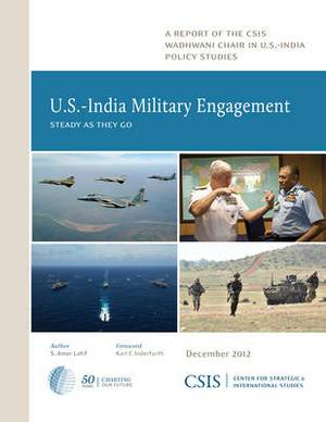 U.S.-India Military Engagement: Steady as They Go
