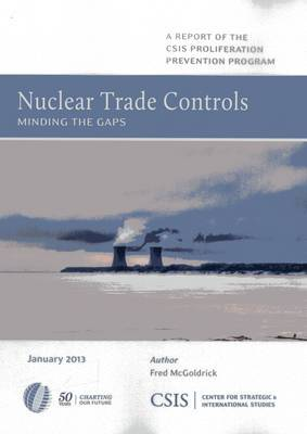 Nuclear Trade Controls: Minding the Gaps