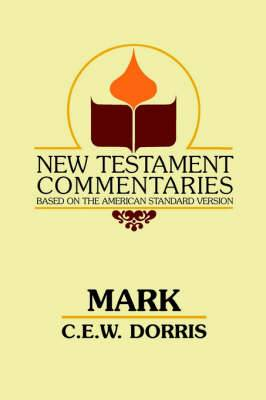 Mark: A Commentary on the Gospel According to Mark