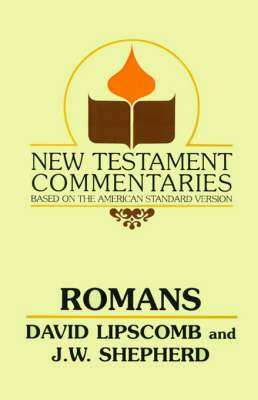 Romans: A Commentary on the New Testament Epistles