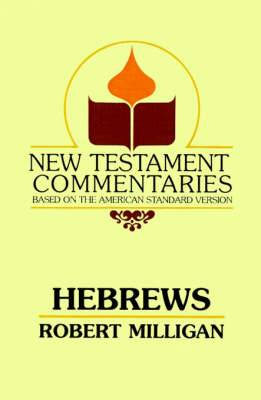 Hebrews: A Commentary on the Epistle to the Hebrews