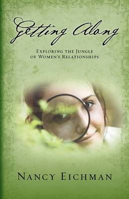 Getting Along: Exploring the Jungle of Women's Relationships