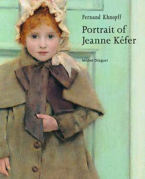 Fernand Khnopff - Portrait of Jeanne Kefer
