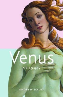 Venus: A Biography