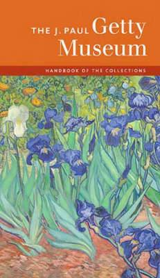 The J. Paul Getty Museum: Handbook of the Collections