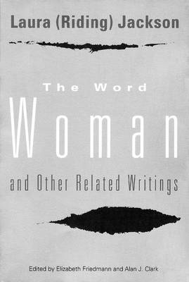 The Word  Woman  & Other Related Writings