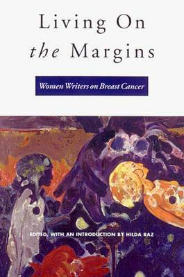 Living on the Margins: Women Writers on Breast Cancer