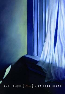 Blue Venus: Poems