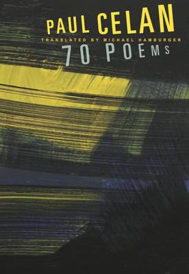 Paul Celan: 70 Poems