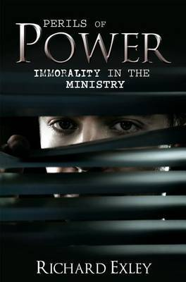 Perils of Power: Immorality in the Ministry
