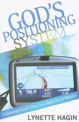 God's Positioning System: Following God's Plan in a Fast-Paced World