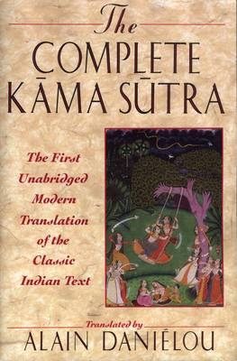 Kama Sutra: The First Unabridged Modern Translation of the Classic Indian Text