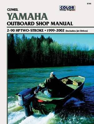 Yamaha Outboard Shop Manual (Clymer Motorcycle Repair Series)