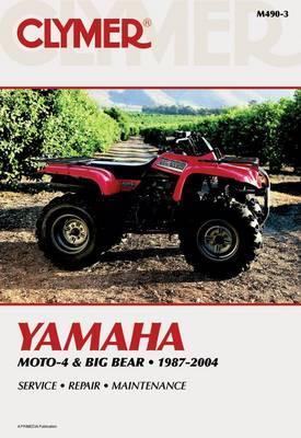 Clymer Yamaha Moto-4 & Big Bear: 1987-2004