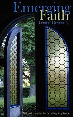 Emerging Faith Lenten Devotions