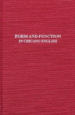 Form & Function In Chicano English