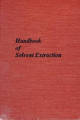 Handbook of Solvent Extraction