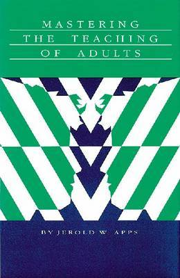 Mastering the Teaching of Adults