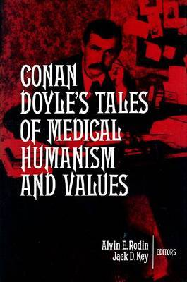 Conan Doyle's Tales of Medical Humanism and Values: Round the Red Lamp