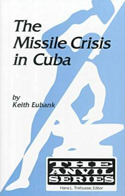 The Missile Crisis in Cuba