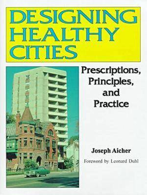 Designing Healthy Cities
