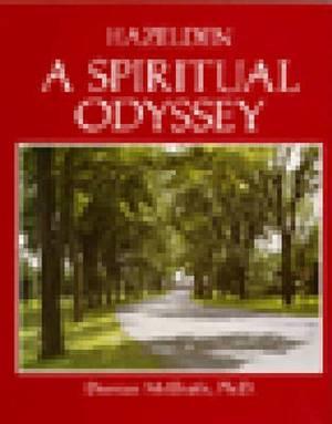 Hazelden: A Spiritual Odyssey