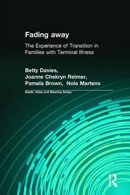 Fading Away: The Experience of Transition in Families with Terminal Illness