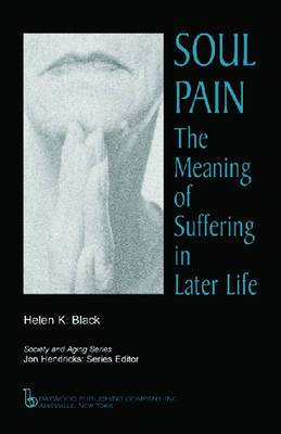 Soul Pain: The Meaning of Suffering in Later Life