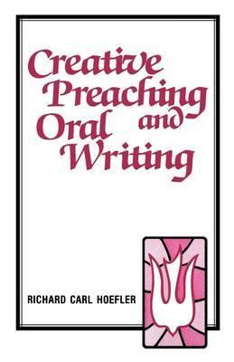 Creative Preaching & Oral Writing