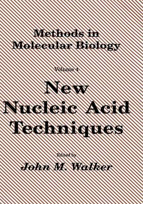 New Nucleic Acid Techniques: Vol.4: New Nucleic Acid Techniques