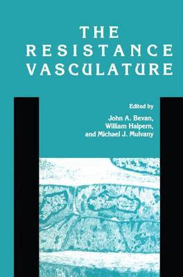 The Resistance Vasculature: A Publication of the University of Vermont Center for Vascular Research