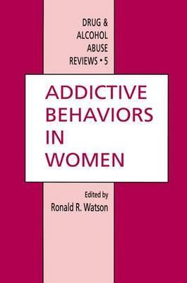 Addictive Behaviors in Women