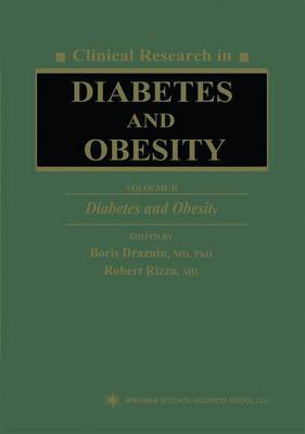 Clinical Research in Diabetes and Obesity: v. 2: Diabetes and Obesity
