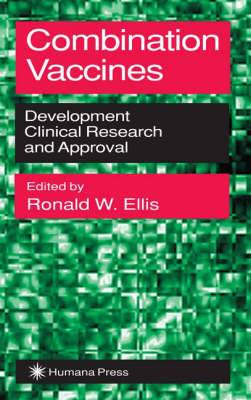 Combination Vaccines: Development, Clinical Research, and Approval