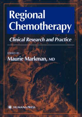 Regional Chemotherapy: Clinical Research and Practice