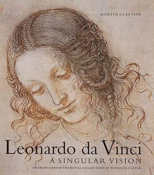 Leonardo DA Vinci: a Singular Vision