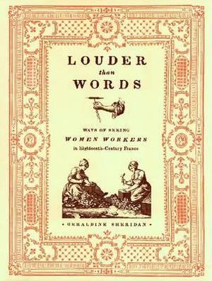 Louder Than Words: Ways of Seeing Women Workers in Eighteenth-century France