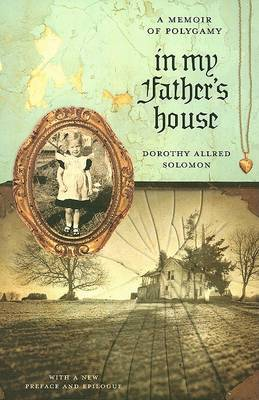 In My Father's House: A Memoir of Polygamy