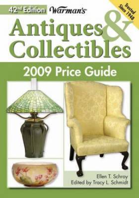 Warman's  Antiques and Collectibles Price Guide: 2009